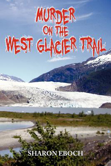Murder on the West Glacier Trail