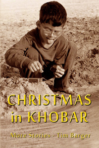 CHRISTMAS in KHOBAR by Tim Barger