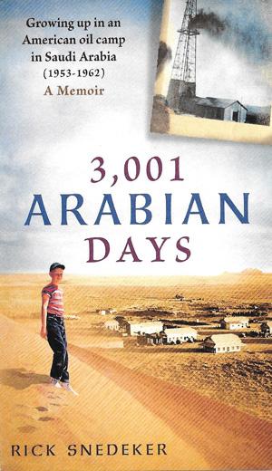 Rick Snedeker Shares His Memories of Arabia