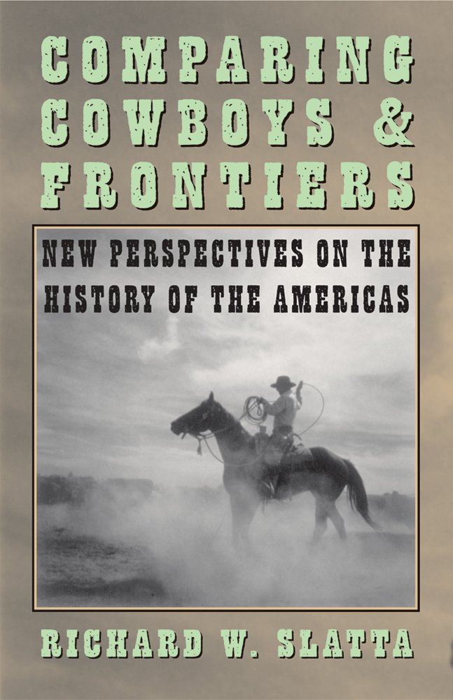 The Cowboy: America's Greatest Icon