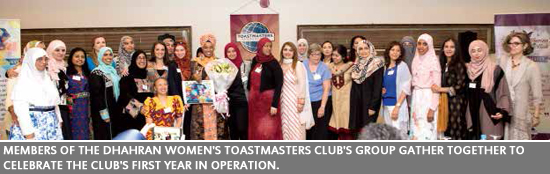 Members of the Dhahran Women's Toastmasters Club's group gather together to celebrate the club's first year in operation.