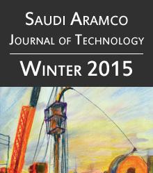 Saudi Aramco Journal of Technology - Winter 2015