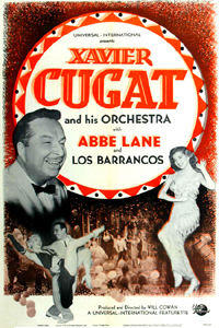Poster advertising a performance by famous Latin bandleader Xavier Cugat and his wife, Abbe Lane.