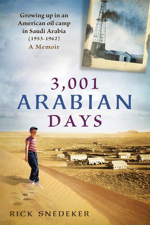 3,001 Arabian Days by Rick Snedeker