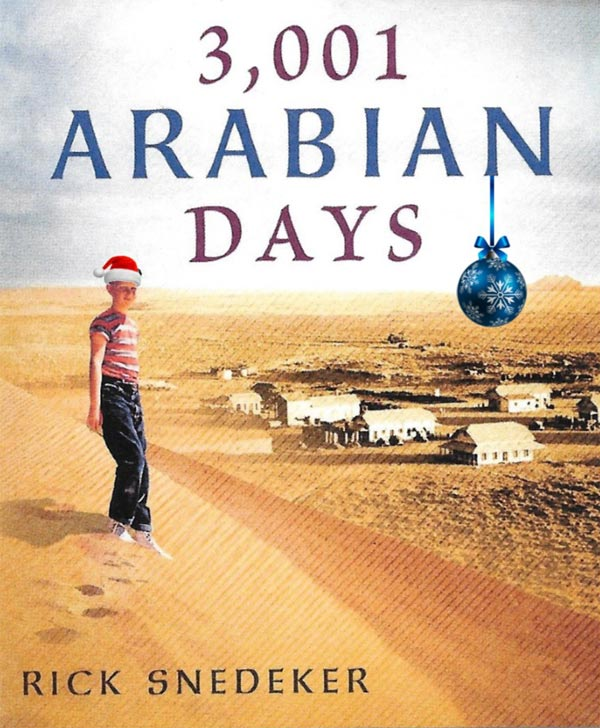 The Saudi Adventure Begins: Vignette from 3,001 Arabian Days