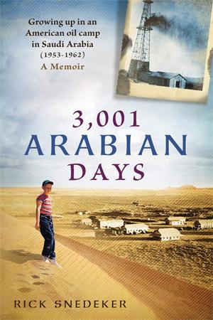 The Saudi Adventure Begins: Vignette from 3,001 Arabian Days